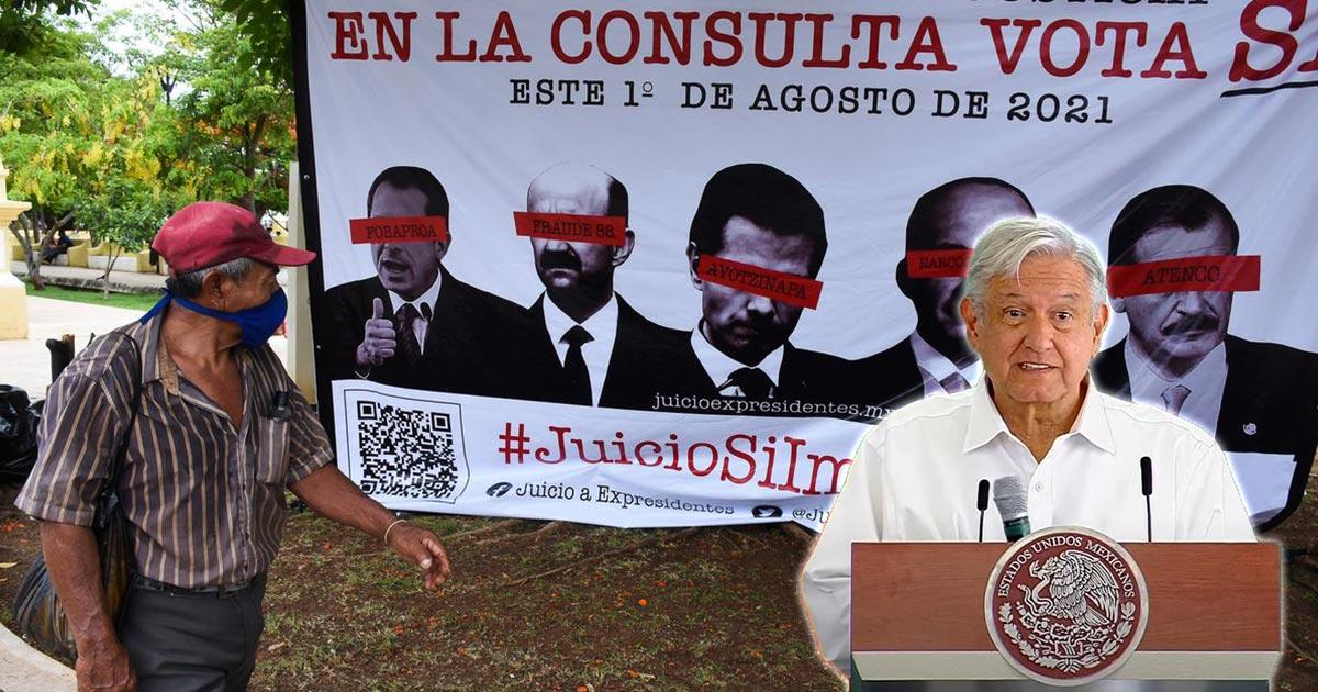 Apoyas la propuesta de AMLO sobre la Consulta Popular del 1 de agosto